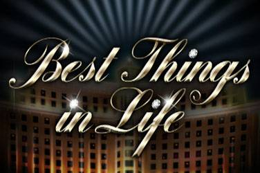 Play Best Things In Life By Isoftbet For Free
