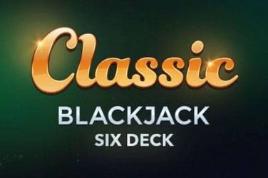 Classic blackjack six deck