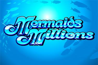 Mermaid's Millions – Microgaming