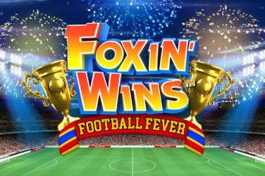 Foxin wins: football fever