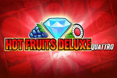 Hot Fruits Deluxe Quattro