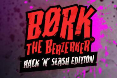 Bork the berzerker hack 'n' slash edition