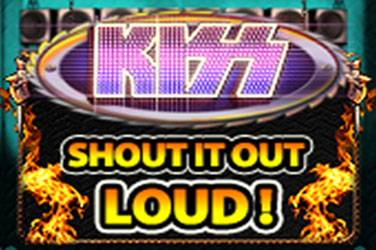 Kiss shout it out loud Slot