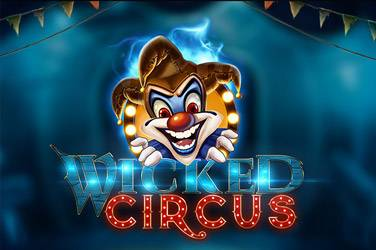 Wicked circus slot game-Yggdrasil slots